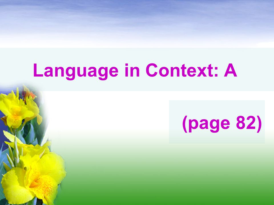 Language in Context: A (page 82)