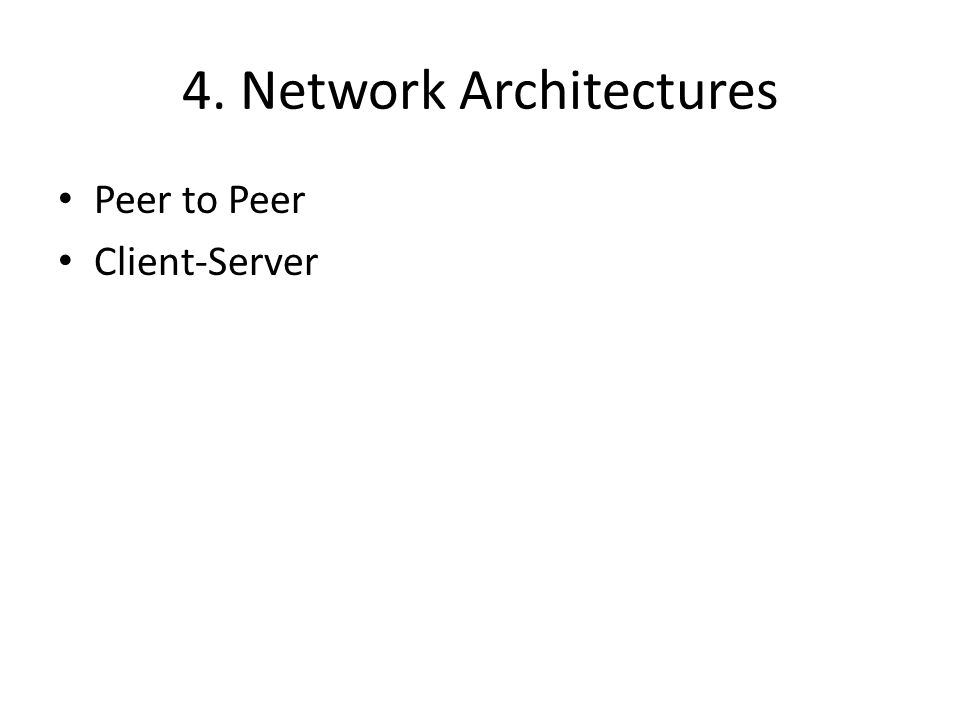 4. Network Architectures