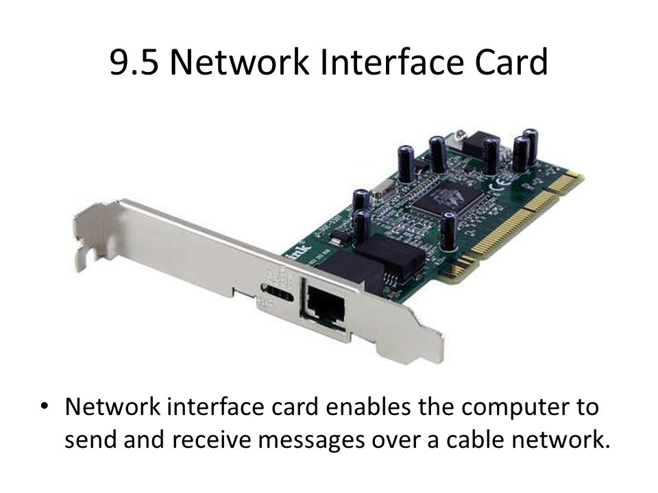 9.5 Network Interface Card