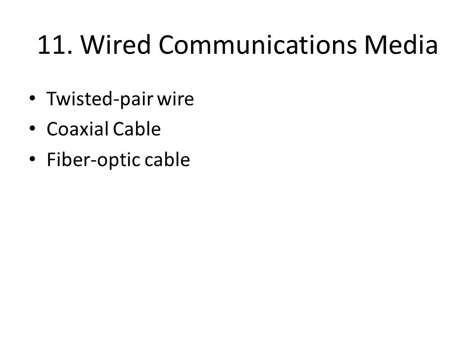 11. Wired Communications Media